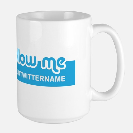 Personalizable Twitter Follow Large Mug