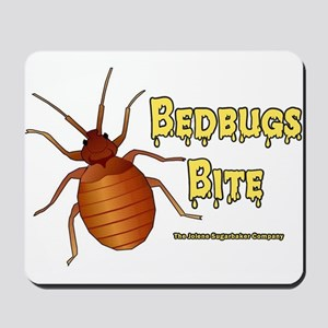 Bed Bugs Bite Mousepad