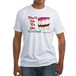 Do you Floss? Fitted T-Shirt
