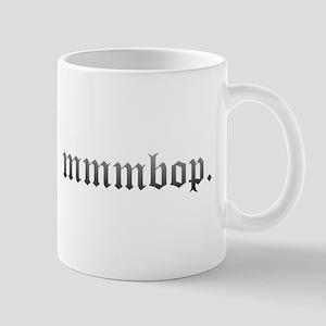 Mmmbop. Mug