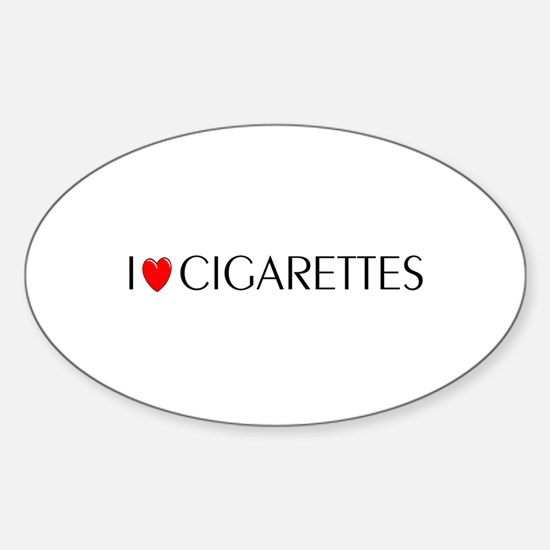 I Love Cigarettes Oval Decal