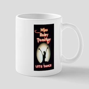 Miss Ruby Tuesday Mug