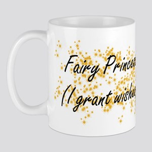 I'm a Fairy Princess Mug