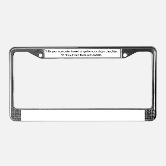 I`ll fix your computer in exc License Plate Frame
