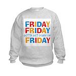 Friday Friday Kids Sweatshirt