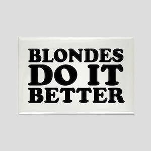 Blondes Do It Better Rectangle Magnet