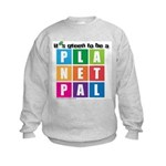 It's Green to be a Planetpal Kids Sweatshirt