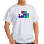 Love Your MOther Design from Planetpals Ash Grey T