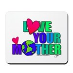 Love Your MOther Design from Planetpals Mousepad