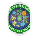 planetpals Earthday Everyday Ornament (Oval)