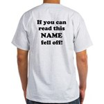 If You Can Read This.. Light T-Shirt