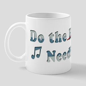 Do the Needful (Hustle) Mug