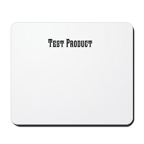 Test Product - Do not purchase Mousepad