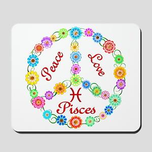 Peace Love Pisces Mousepad