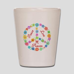 Peace Love Pisces Shot Glass