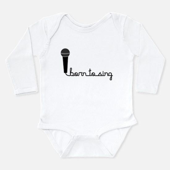 Born to Sing Long Sleeve Infant Bodysuit