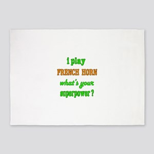 I play French Horn what's your supe 5'x7'Area Rug