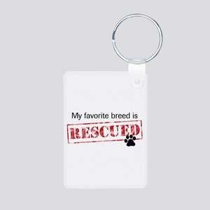 Favorite Breed Is Rescued Keychain (Aluminum)