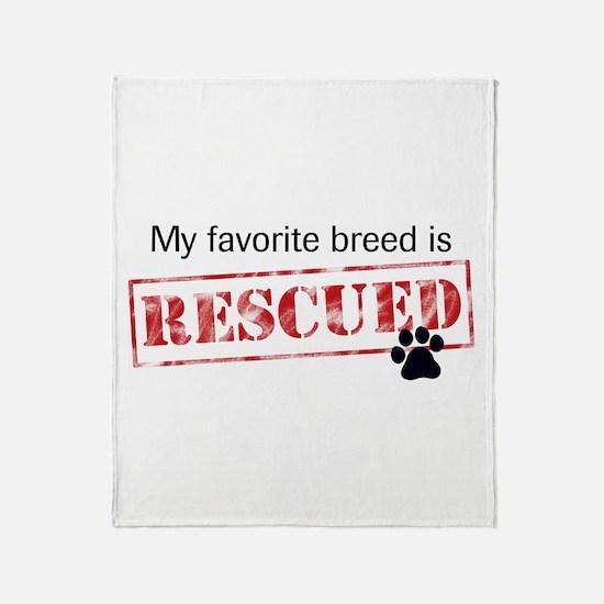 Favorite Breed Is Rescued Throw Blanket