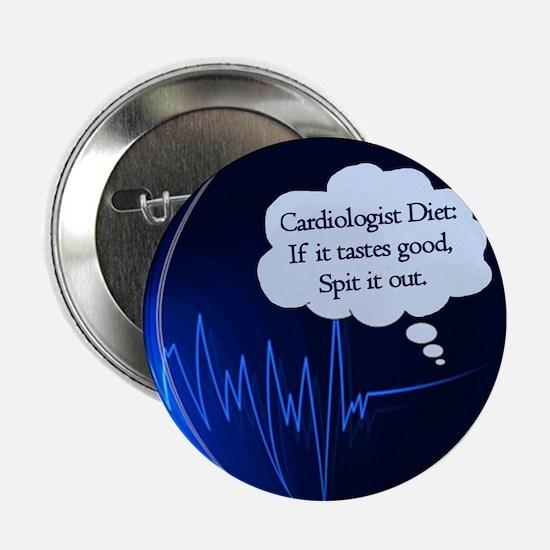 """Cardiologist's Diet 2.25"""" Button"""