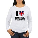 I Love Royal Weddings Women's Long Sleeve T-Shirt