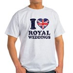 I Love Royal Weddings Light T-Shirt