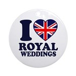 I Love Royal Weddings Ornament (Round)