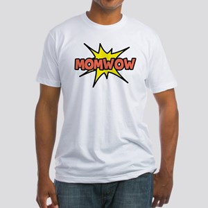 Mom Wow Fitted T-Shirt