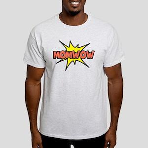Mom Wow Light T-Shirt