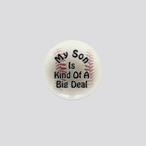 My Son Is Kind Of A Big Deal Baseball Mini Button