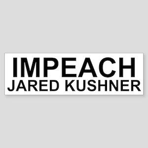 Impeach Jared Kushner Bumper Sticker