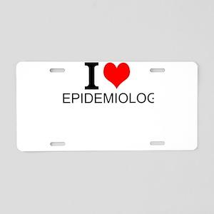I Love Epidemiology Aluminum License Plate