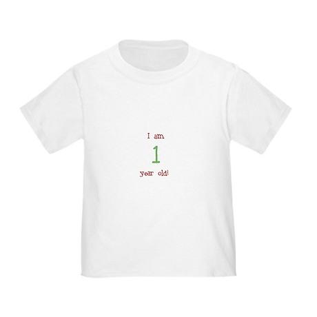 I am one Toddler T-Shirt