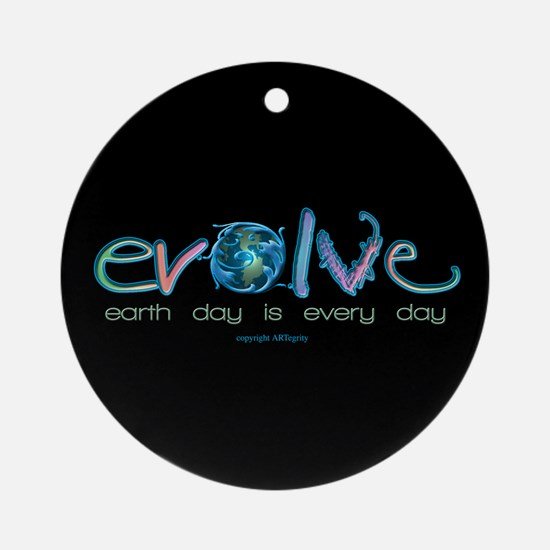 Evolve Every Day Ornament (Round)
