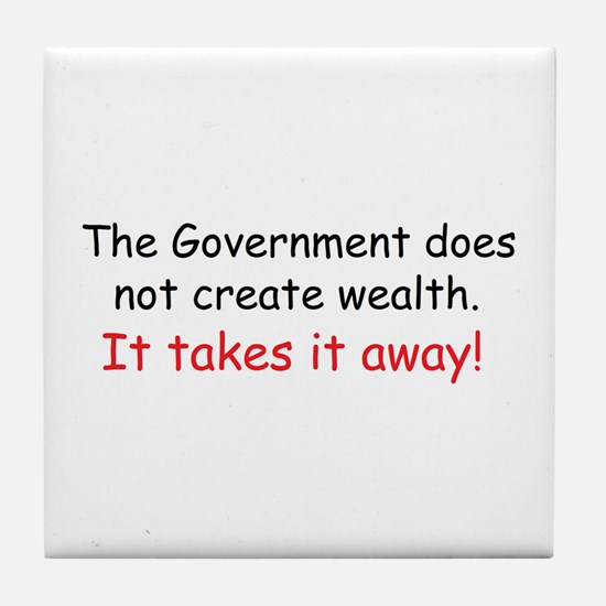 The Government does not creat Tile Coaster