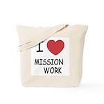 I heart mission work Tote Bag