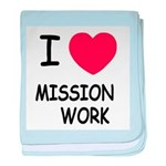 I heart mission work baby blanket