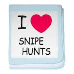 I heart snipe hunts baby blanket