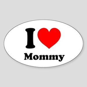 I Heart Mommy Sticker (Oval)