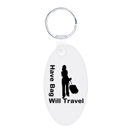 Have Bag, Will Travel Aluminum Oval Keychain
