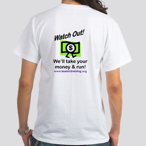 Watch Out White T-Shirt