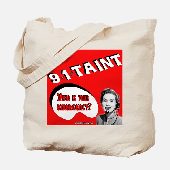 9*1*Taint Tote Bag
