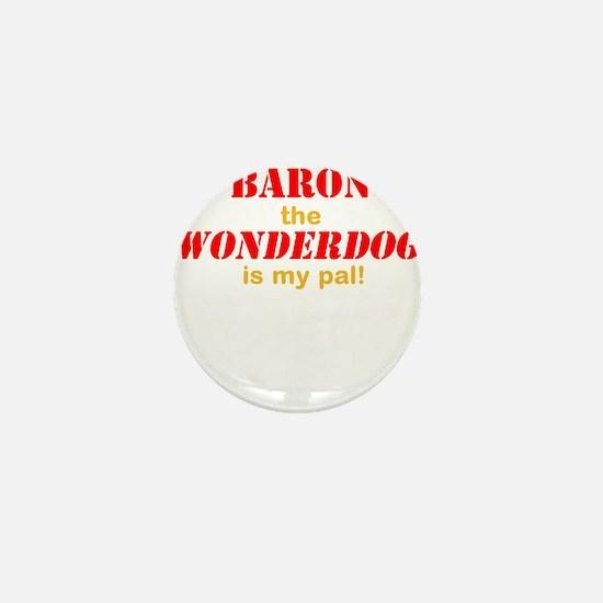 The Wonderdog Mini Button