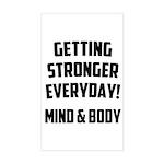 Getting Stronger...... Sticker (Rectangle)