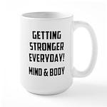 Getting Stronger...... Large Mug