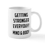 Getting Stronger...... Mug