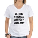 Getting Stronger...... Women's V-Neck T-Shirt