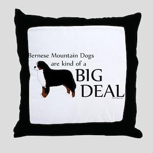 Big Deal - Berners Throw Pillow