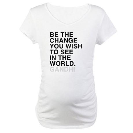 gandhi quotes Maternity T-Shirt