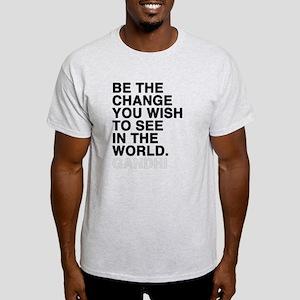 gandhi quotes Light T-Shirt